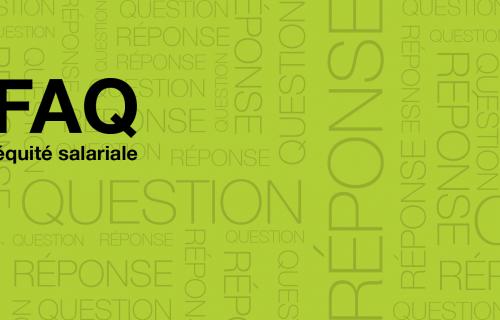 questions et réponses sur l'équité salariale