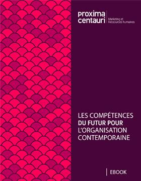 eBook - les compétences du futur pour l'organisation contemporaine