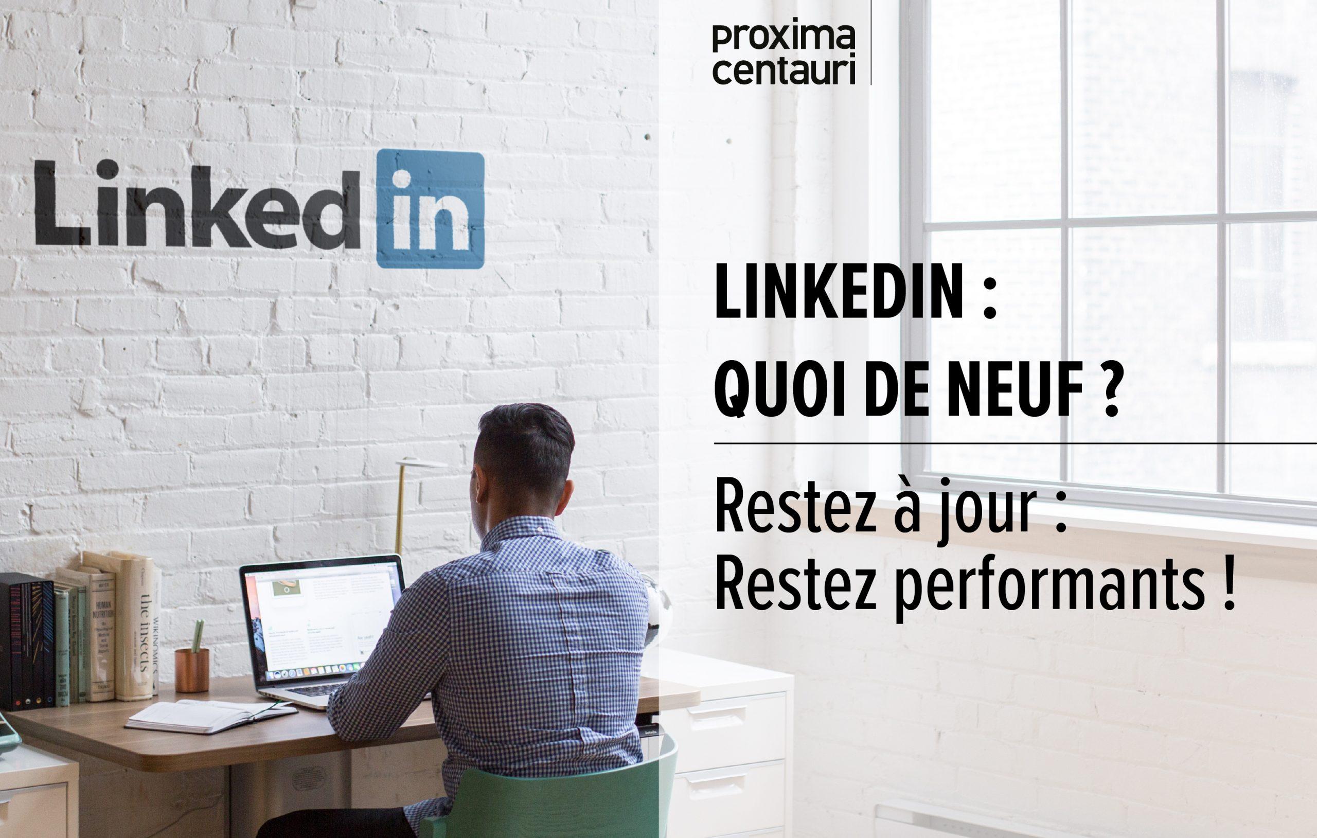 les nouveautés de Linkedin 2021